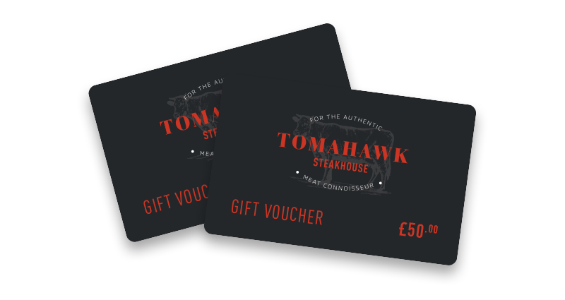Tomahawk Steakhouse, Gift Vouchers